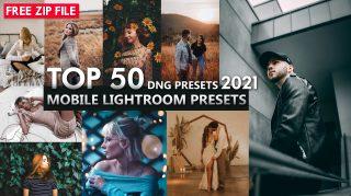 Download Free Top 50 Mobile Lightroom Presets of 2021 | Top 50 DNG Presets of 2021 for Free | Top 50 Lightroom Mobile Preset Pack of 2021