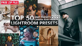 Download Free TOP 50 LIGHTROOM XMP CAMERA RAW PRESETS OF 2021 | 50 XMP Presets of 2021 | 50 iPhone Presets of 2021 for Free