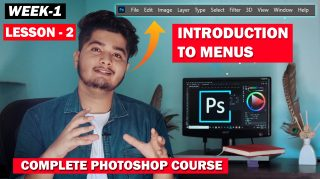 Lesson-2 (Introduction to all Menus, which are necessary in Photoshop) Complete Photoshop Course
