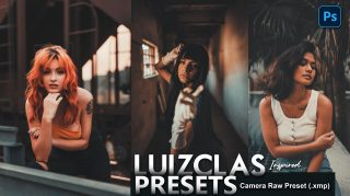 Download Free Luizclas Inspired Camera Raw Presets of 2020 | Luizclas Inspired Photoshop Preset of 2020 | How to Edit Like Luizclas