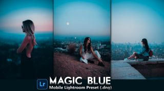 Download Free MAGIC Blue Mobile Lightroom DNG Presets of 2020 | How to Edit Like MAGIC Blue