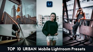 Download Free Top 10 URBAN Mobile Lightroom DNG Presets of 2020 | How to Edit Like Top 10 URBAN