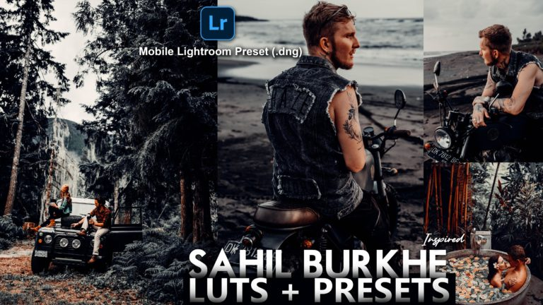 Download Free Sahil Burkhe Inspired Mobile Lightroom DNG Presets of 2020 | How to Edit Like Sahil Burkhe