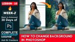 Lesson-10 (How to Change Background in Photoshop) Complete Photoshop Course by @Ashvir Creations