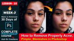 Lesson-11 (How to Remove Properly Pimple, Acne, Blemishes from Face in Photoshop) Complete Photoshop Course by Ash-Vir Creations