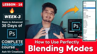 Lesson-16 (How to Use Blending Modes in Photoshop) Complete Photoshop Course by ashvircreations
