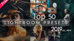 Top 50 Lightroom Preset Pack of 2019 | DOWNLOAD FREE TOP 50 PRESETS OF 2019 | Download zip File for Free