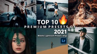 Download Free Top 10 Premium Mobile Lightroom DNG Presets of 2021 | Top 10 Premium Presets of 2021 | Preset Pack of 2021