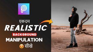 PicsArt Realistic Photo Manipulation in Hindi | Perfect Blending in PicsArt | Viral PicsArt Photo