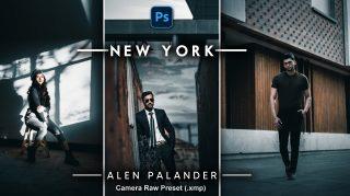 Alen Palander NEW YORK Camera Raw Presets XMP of 2021 | Alen Palander NEW YORK Inspired Photoshop Preset of 2021 | How to Edit Like Alen Palander NEW YORK Color