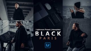 BLACK PARIS Desktop Lightroom Presets of 2021 for Free