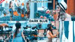 DARK Blue Mobile Lightroom Presets of 2021 for Free