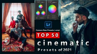 Top 50 Cinematic Camera Raw Presets of 2021 for Free | Top 50 Cinematic XMP Photoshop Preset of 2021