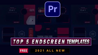 Top 5 Endscreen Templates of 2021 for Premiere Pro | Free Zip File | Best Endscreen for Premiere Pro