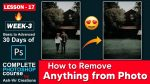 Lesson-17 (How to Remove Anything From Photo in 5 Sec) Complete Photoshop Course by ashvircreations