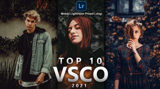 Top 10 VSCO Mobile Lightroom Presets of 2021 for Free | DNG Presets