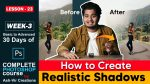 Lesson-23 (How to Create Realistic Shadows in Photoshop) Complete Photoshop Course by ashvircreation